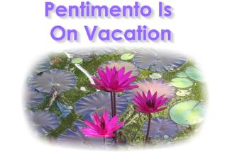 Pentimento on Vacation